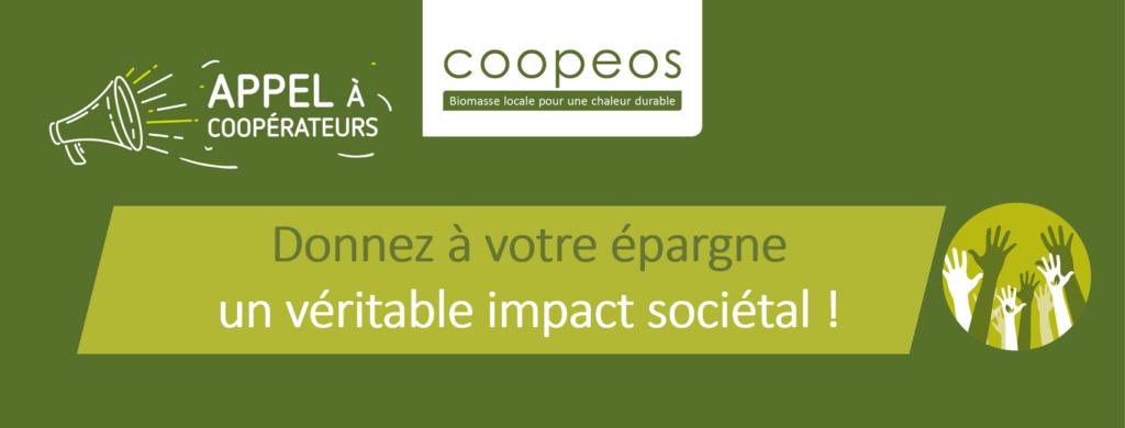 Investissez dans Coopeos et donnez à votre épargne un véritable impact sociétal !